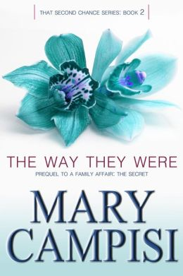 The Way They Were by Mary Campisi available free for limited time on Nook and Kindle