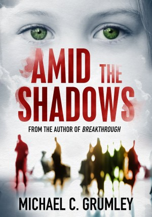 Amid the Shadows by Michael C Grumley available free for limited time on Kindle