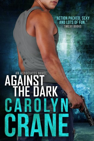 Against the Dark by Carolyn Crane available free for limited time on Nook and Kindle