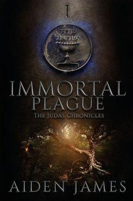 Immortal Plague by Aiden James available free for limited time on Kindle & Nook