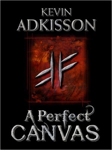 A Perfect Canvas by Kevin Adkisson available free for limited time on Nook and Kindle