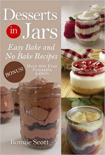 Desserts in jars by Bonnie Scott available free for limited time on Kindle