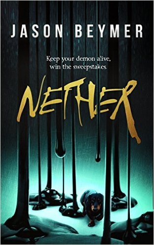 Nether by Jason Beymer available free for limited time on Kindle