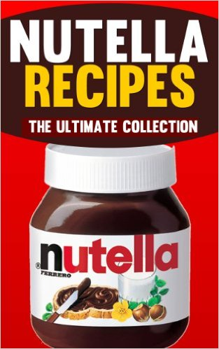 Nutella Recipes by Jonathan Doue available free for limited time on Kindle
