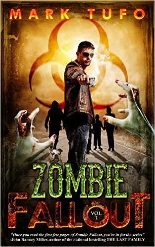Zombie Fallout by Mark Tufo available free for limited time on Nook and Kindle