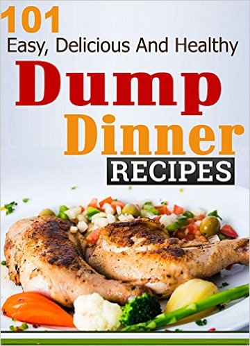 101 Dump Dinner Recipes by Ruth Ferguson available free for limited time on Kindle