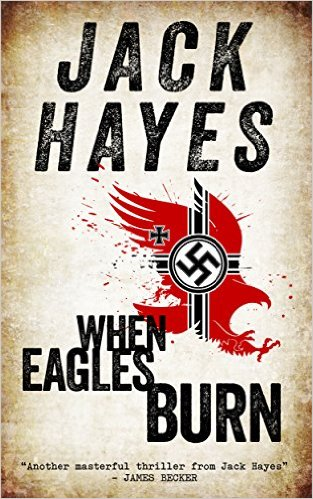 When Eagles Burn by Jack Hayes available free for limited time on Nook