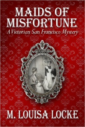 Maids of Misfortune by M Louisa Locke available free for limited time on Nook and KIndle