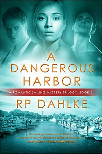 A Dangerous Harbor by RP Dahlke available free for limited time on KIndle