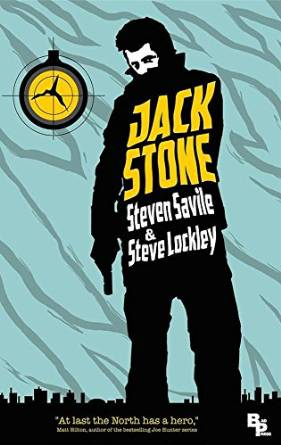 Jack Stone by Steven Savile & Steve Lockley available free for limited time on Nook and KIndle