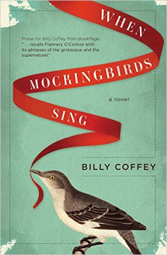 When Mockingbirds Sing by Billy Coffey available free for limited time on Nook and Kindle