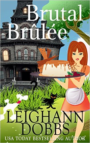 Brutal Brulee by Leighann Dobbs available free for limited time on Kindle