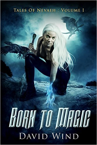 Born to Magic by David Wind available free for limited time on Kindle