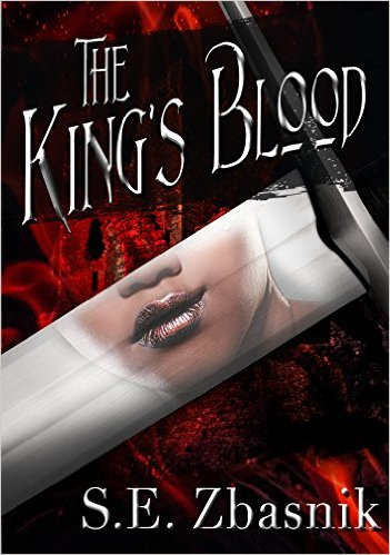 The King's Blood by SE Zbasnik available free for limited time on Kindle