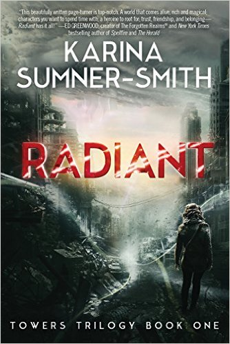 Radiant by Karina Sumner Smith available for $1.99 on Kindle for limited time only