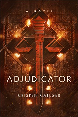 Adjudicator by Crispen Callger available free for limited time on Kindle