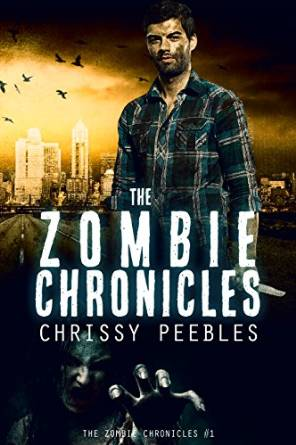 The Zombie Chronicles by Chrissy Peebles available free for limited time on Nook and Kindle
