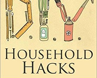 Free Kindle: 25 Phenomenal DIY Hacks by Veronica Bell
