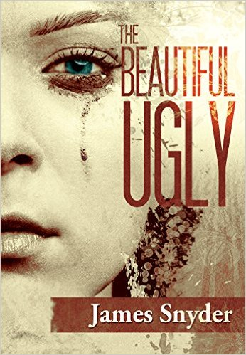 Free Kindle eBook: The Beautiful Ugly by James Snyder limited time offer