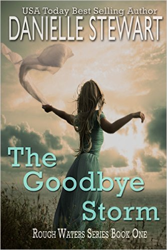 Free eBook Deal: The Goodbye Storm by Danielle Stewart available free for limited time on Nook and Kindle