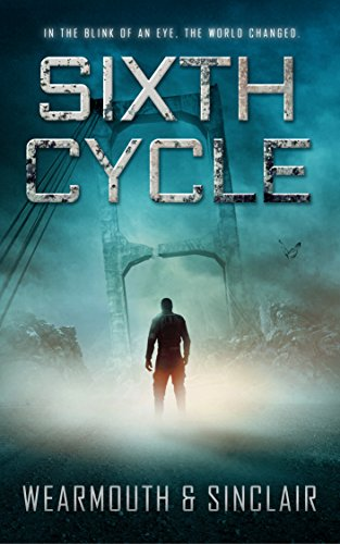 Sixth Cycle by Darren Wearmouth and Carl Sinclair
