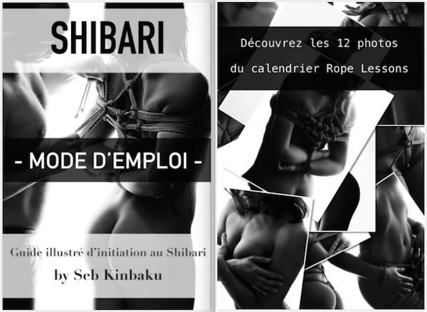 Guide shibari mode d'emploi de Seb Kinbaku