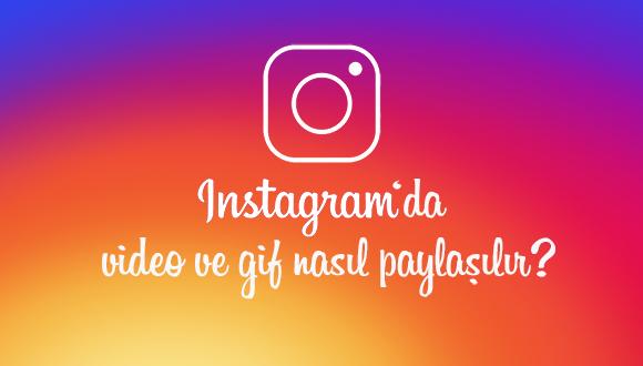instagramda video paylasma gif paylasma