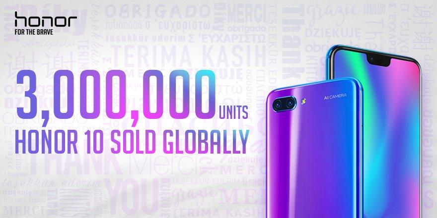 honor 10 satış rekoru: 3 milyon adet