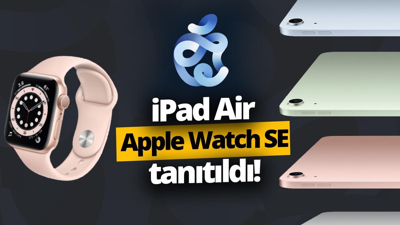 apple etkinliği, Apple Watch Series 6, Apple Watch se, iPad Air, apple one