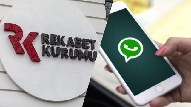 Rekabet Kurumu WhatsApp kararının gerekçesini açıkladı