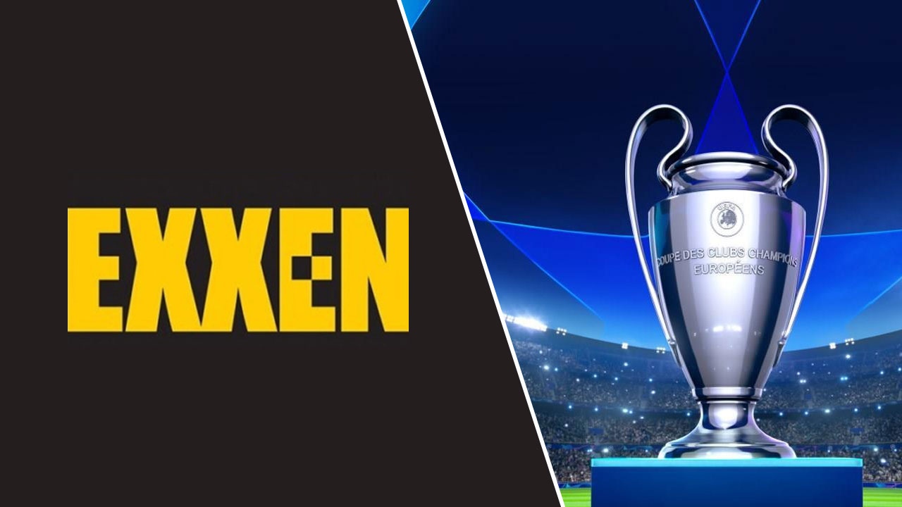 exxen uefa şampiyonlar ligi