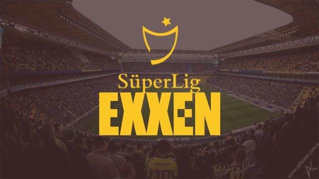 Süper Lig maçları Exxen'e mi geliyor?