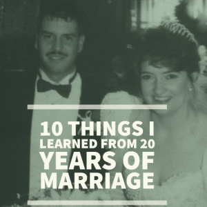 10 things I've learned from 20 years of marriage