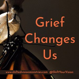 Grief changes us how we perceive, interpret, and interact with the world around us. Will we allow the circumstance of grief make us bitter or better?