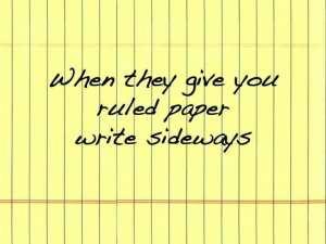 Write sideways to make Shift Happen