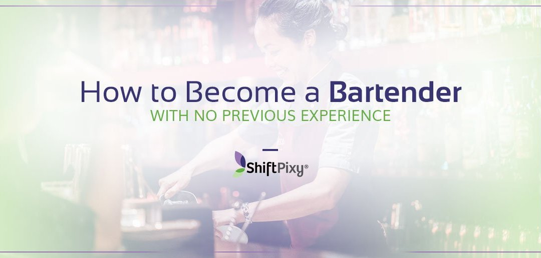 How to Become A Bartender With No Previous Experience