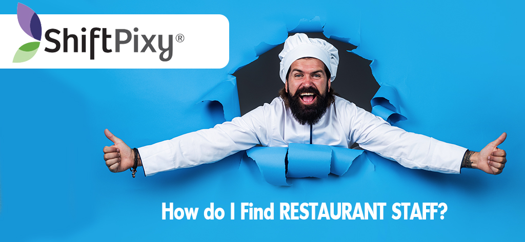 how to find staff for different positions in a restaurant
