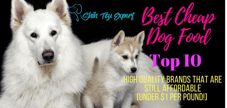 Best Cheap Dog Food Top 10 High Quality Brands Under 1 Per Pound