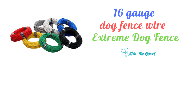 16 gauge dog fence wire - Extreme Dog Fence