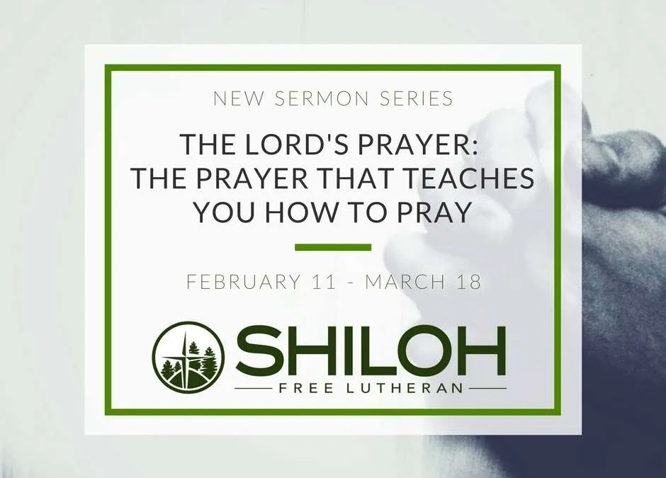 New sermon series: The Lord's Prayer