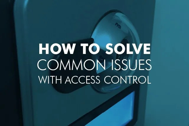 Access Control Issues and Troubleshooting