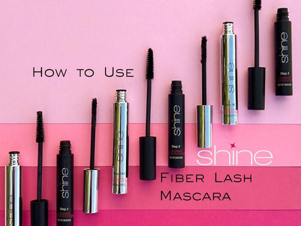 How to Use Shine Fiber Lash Mascara