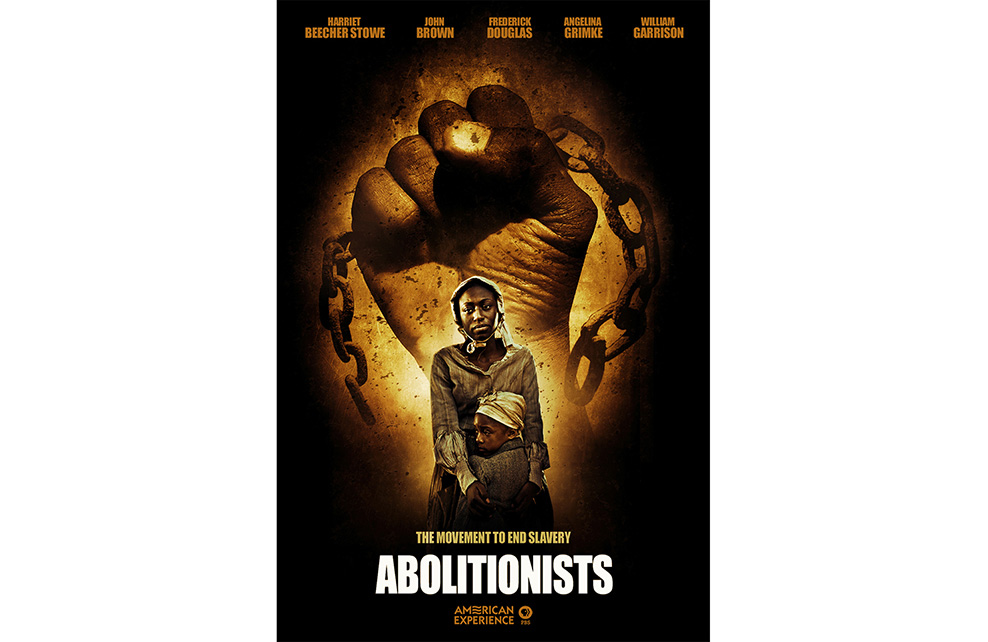 Abolitionists - The Movement to End Slavery