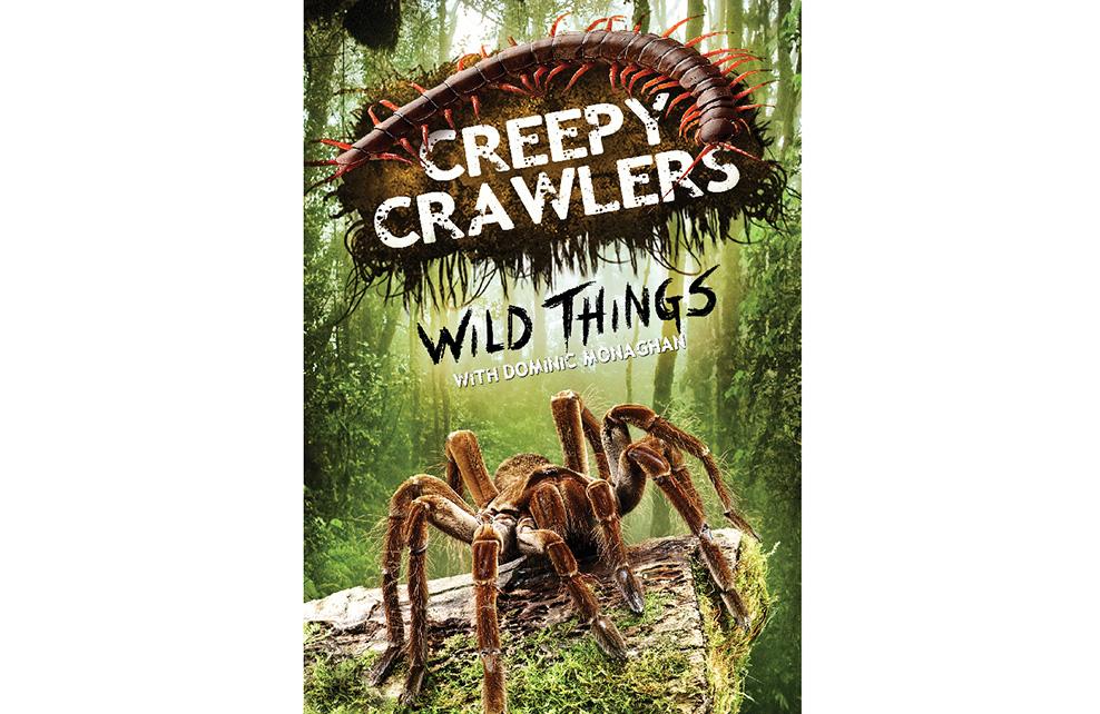 Creepy Crawlers - Wild Things