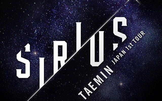 Taemin: ~SIRIUS~ 1st Japanese Tour