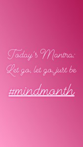#Mindmonth Meditation Mantras | Follow my mindful journey on Instagram @shineom_