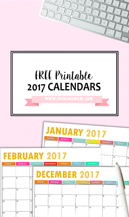 free 2017 calendar shining mom blog