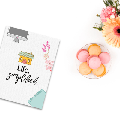 Life, Simplified: 30 + Printables to Help You Get Organized Once & For All!