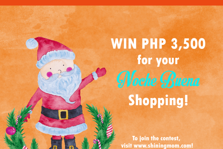 #ShiningMomChristmas : Win Cash for Your Noche Buena Shopping!