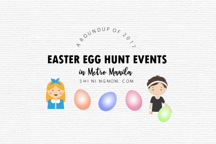 Where to Find 2017 Easter Events in Metro Manila